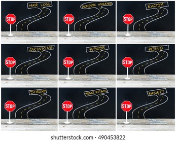 Photo collage of STOP signs on the road to HAIR LOSS, DOMESTIC VIOLENCE, RACISM, DRINKING, ABUSE, AGING, STROKE, HEART ATTACK, ANXIETY . Hand drawing over chalkboard