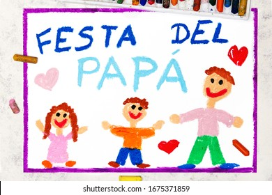 Photo of colorful drawing: Italian lanquage, Father's day card with inscription means: Father's day. Happy father and his children