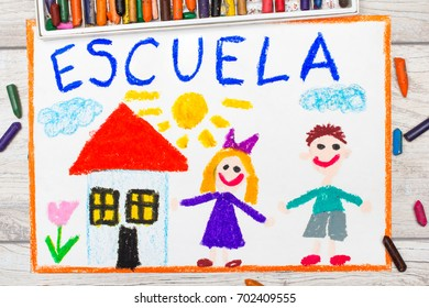 Photo of  colorful drawing: Spanish word SCHOOL, school building and happy children. First day at school.