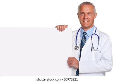 Photo of a mature adult male doctor, smiling to camera and holding a blank poster for you to add your own image of message, isolated on a white background.
