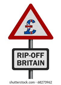 Photo realistic reflective metallic 'rip-off Britain' sign, isolated on a pure white background.