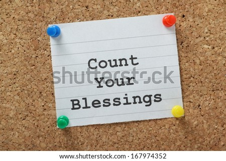 phrase count your blessings typed on stock photo edit now rh shutterstock com