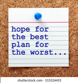 The phrase Hope for the Best and Plan for the Worst in blue text on a note card pinned to a cork notice board as a reminder to be prepared for events