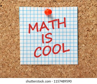 The phrase Math Is Cool in red text on a piece of graph paper pinned to a cork notice board