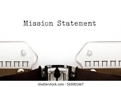 The phrase Mission Statement typed on retro typewriter.