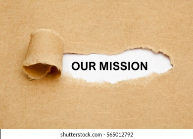The phrase Our Mission appearing behind ripped brown paper.