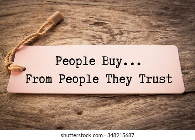 The phrase People Buy From People They Trust