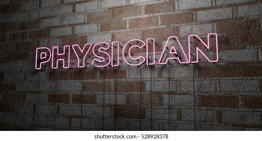 PHYSICIAN - Glowing Neon Sign on stonework wall - 3D rendered royalty free stock illustration.  Can be used for online banner ads and direct mailers.