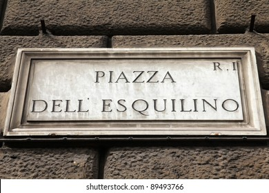 Piazza Dell Esquilino - famous square in Rome, Italy. Street sign.