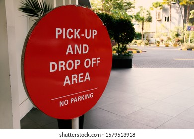Pick-Up and Drop Off Area Signage