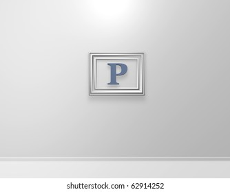 picture frame with letter p on white wall - 3d illustration