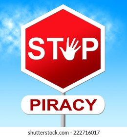 Piracy Stop Showing Copy Right And Patented