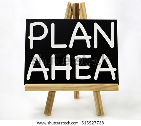 Image result for images of plan ahead sign