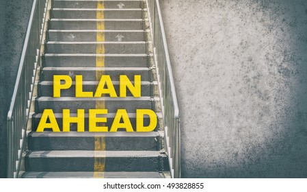 Plan ahead stepping up success concept with copy space