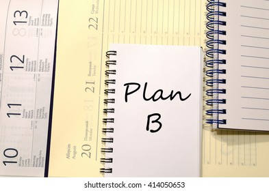 Plan b text concept write on notebook