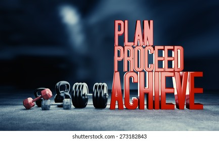 """""""Plan. Proceed. Achieve"""". Weight lifting motivational poster."""