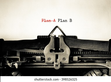 Plan A versus Plan B words typed on a vintage typewriter