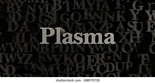Plasma - Stock image of 3D rendered metallic typeset headline illustration.  Can be used for an online banner ad or a print postcard.