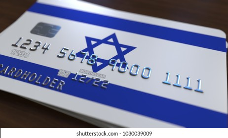 Plastic bank card featuring flag of Israel. National banking system related 3D rendering