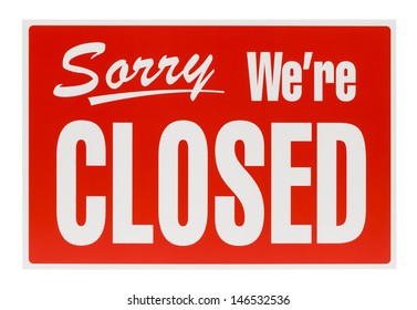 Plastic Sorry We're Closed Sign Isolated on White Background.