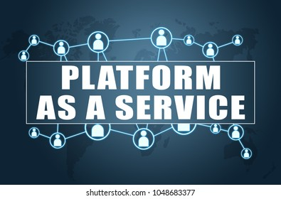 Platform as a Service - text concept on blue background with world map and social icons.