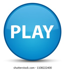 Play isolated on special cyan blue round button abstract illustration