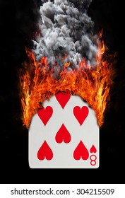 Playing card with fire and smoke, isolated on white - Eight of hearts