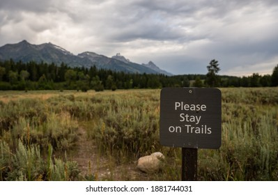 Please Stay On Trails Sign in Grand Teton National Park