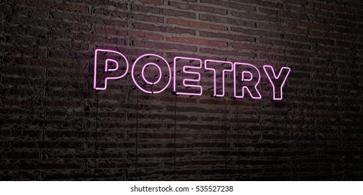 POETRY -Realistic Neon Sign on Brick Wall background - 3D rendered royalty free stock image. Can be used for online banner ads and direct mailers.