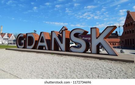 Gdańsk, Poland - 09.05.2017: The inscription 'Gdańsk' located on the Old Town.