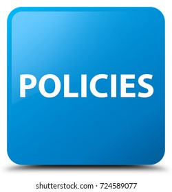 Policies isolated on cyan blue square button abstract illustration