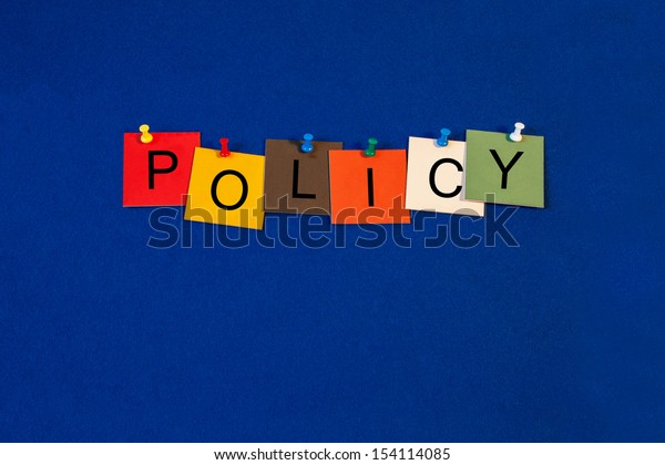 Policy - business sign terms series, design for policies and procedures.