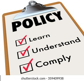 Policy word on a checklist clipboard for rules, regulations or laws with check boxes for learn, understand and comply