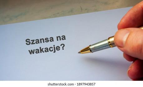 Polish question Szansa na wakacje? English is Chance on holidays? Coronavirus holidays in Poland - Shutterstock ID 1897943857