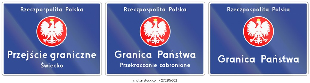 Polish road sign, the text means: Republic of Poland - National border crossing - Swiecko. Granica Panstwa means country border.