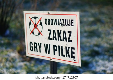 Polish sign showing that ball playing is not allowed