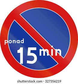 Polish traffic sign: No parking for more than specified time.