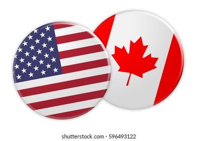 Politics News Concept: US Flag Button On Canada Flag Button, 3d illustration on white background