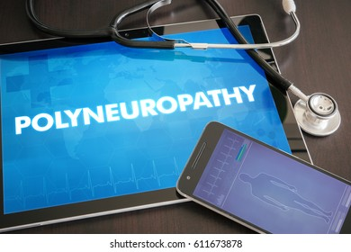 Polyneuropathy (neurological disorder) diagnosis medical concept on tablet screen with stethoscope.