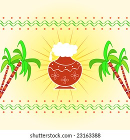 Pongal - The south Indian harvest festival with pot and sugarcane celebrated on 15th January