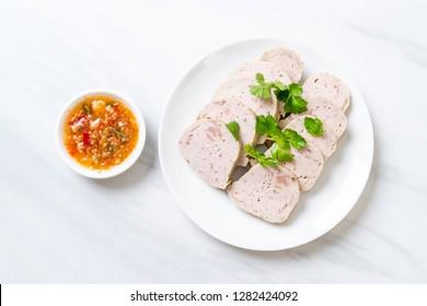 Pork sausage Vietnamese or Vietnamese steamed pork with sauce