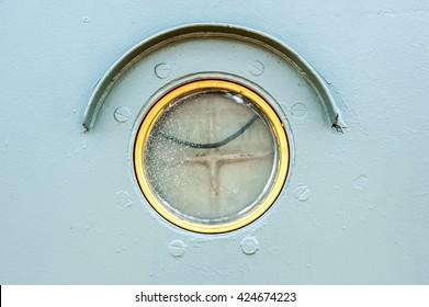 Porthole of the old ship.