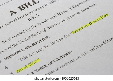 Portland, OR, USA - Mar 8, 2021: Closeup of the document of the American Rescue Plan Act (ARPA) of 2021, a $1.9 trillion economic stimulus package proposed by President Biden to speed up the recovery.