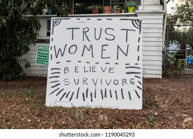 "Portland, Oregon / USA - September 27, 2018: A homemade yard sign reads ""Trust Women-Believe Survivors"" Displayed the day of Christine Blasey Ford's testimony about being assaulted by Brett Kavanaugh"