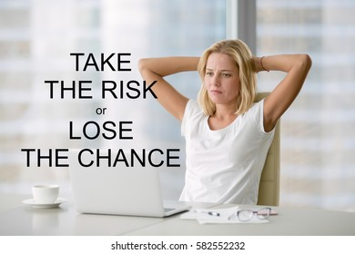 """Portrait of young bored attractive woman at office desk, feeling hopeless, lost motivation and inspiration. Photo with motivational text """"Take the risk or lose the chance"""""""