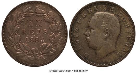 Portugal Portuguese coin 20 twenty reis 1884, denomination in Roman letters within circular wreath, ruler Luiz I head left,