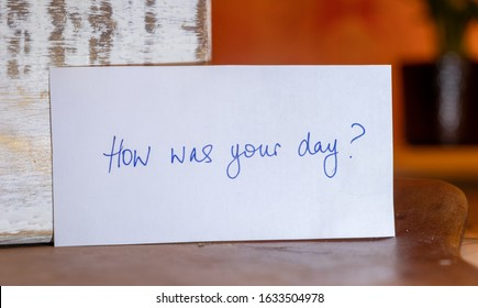Positive mental health and leading questions to ask someone you care about. How are you? Are you okay? How was your day? Caring about someone else. Handwritten note.
