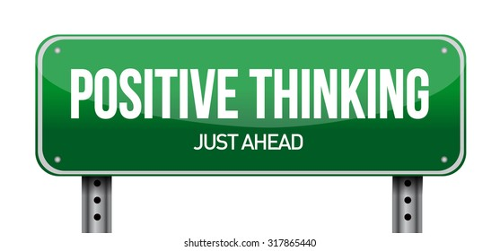 positive thinking horizontal road sign concept illustration design graphic