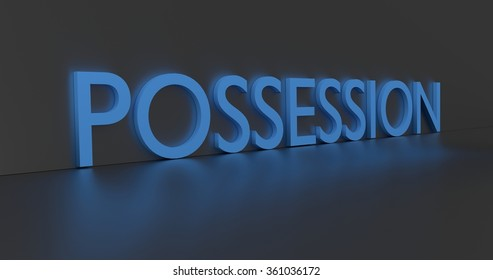 Possession concept word - blue text on grey background.