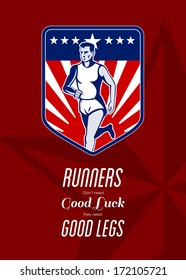 Poster greeting card illustration showing a Marathon runner done in retro style with american flag stars and stripes with words Runners don't need good luck, they need good legs.